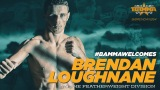 "Loughnane signs with BAMMA – ""I want to be a two-weight champion"""